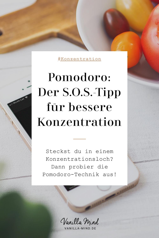 Washaben Tomaten mit Konzentration zu tun? Eine Menge! – Hier findest du einen wertvollen SOS-Tipp, wenn's mal nicht so laufen will… #Konzentration #Arbeit #Produktivität #selbstständig #Stress #Organisation