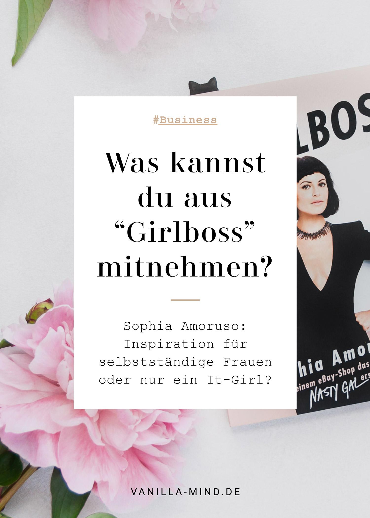 #Girlboss Sophia Amoruso – Inspiration oder eher nicht? #Buchtipp #Freelancer