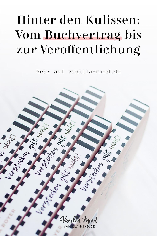 """Wie ein Buch entsteht: Vom Vertrag bis zum Erscheinen von """"Verstecken gilt nicht"""" #vanillamind #buch #autorin #schreiben #schreibtipps #entstehungsprozess #makingof #blog #business"""