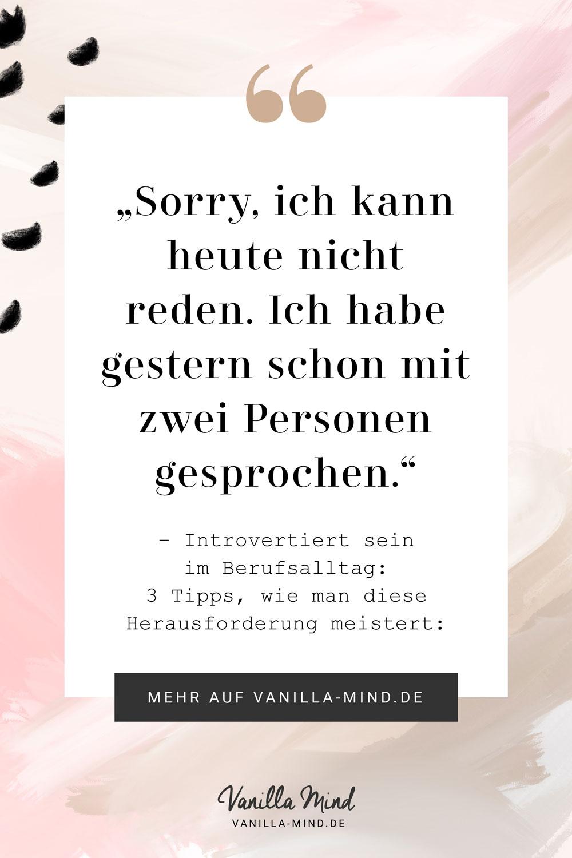 Sorry, ich habe gestern schon mit 2 Leuten gesprochen! #introvertiert #zitat #beruf #persönlichkeit #schüchtern #komfortzone #gedanken #energie #spruch