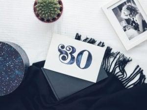 30 werden für Anfänger – der etwas andere Rückblick