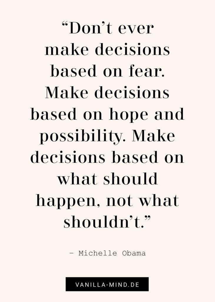 Lass deine Ängste nicht über dich bestimmen! #zitate #michelle #obama #mut #angst #introvertiert #schüchtern #selbstvertrauen #selbstbewusstsein