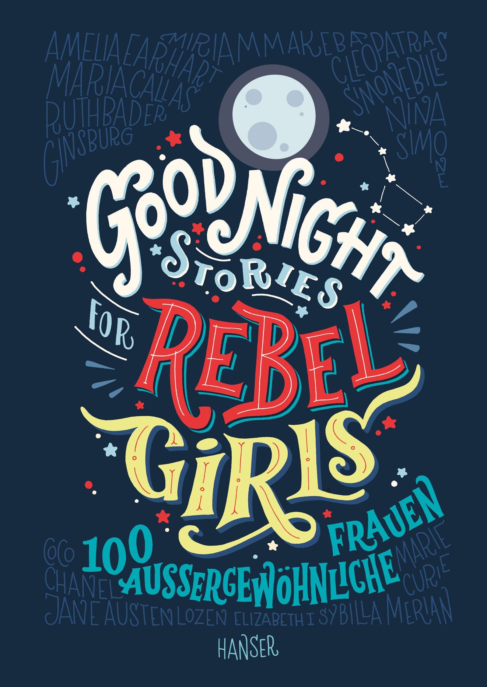 """""""Good Night Stories for Rebel Girls"""" von Elena Favilli, Francesca Cavallo / #Buchtipps für einen achtsamen Lesewinter."""