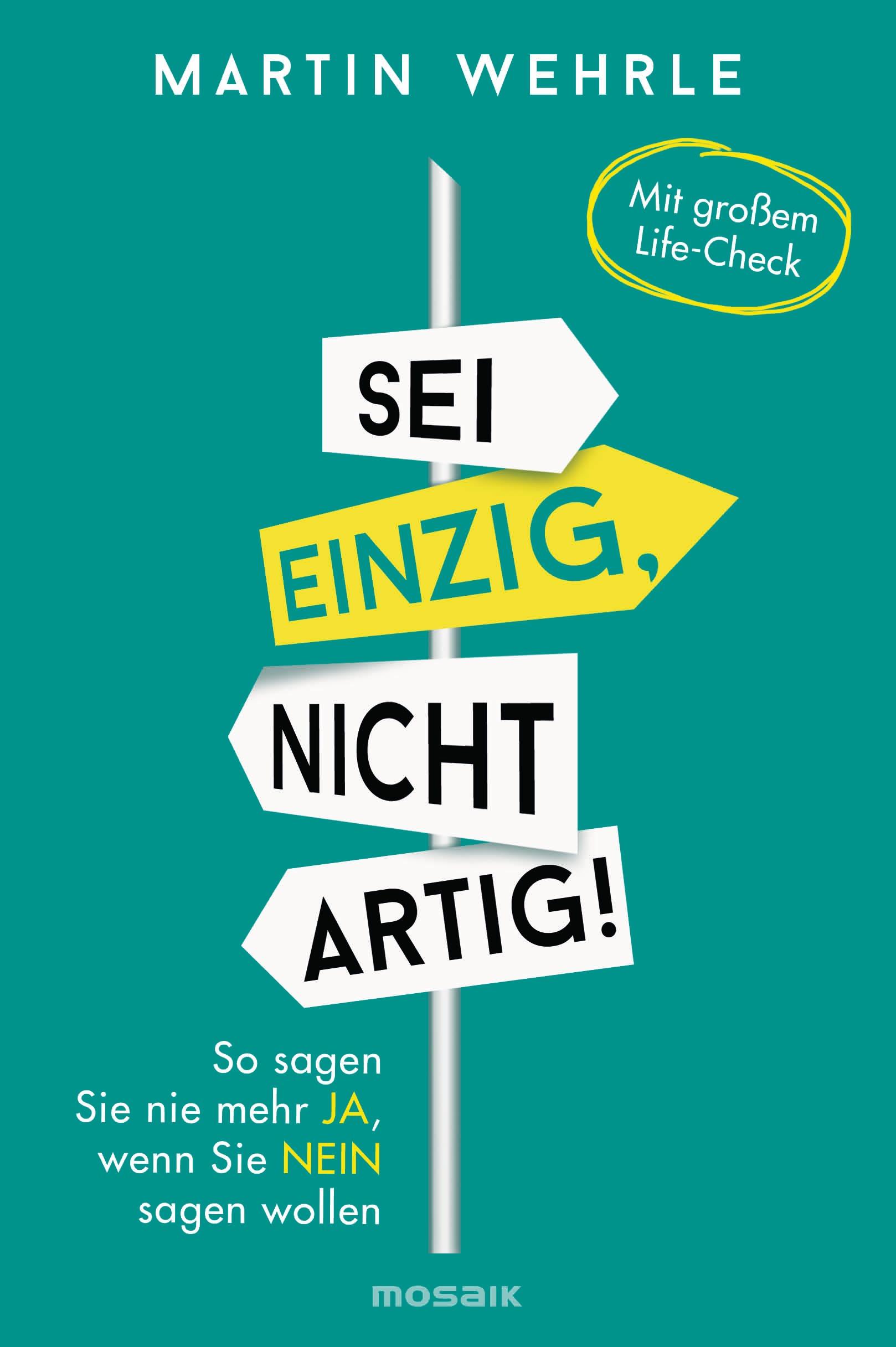 """""""Sei einzig, nicht artig"""" von Martin Wehrle / #Buchtipps für einen achtsamen Lesewinter."""