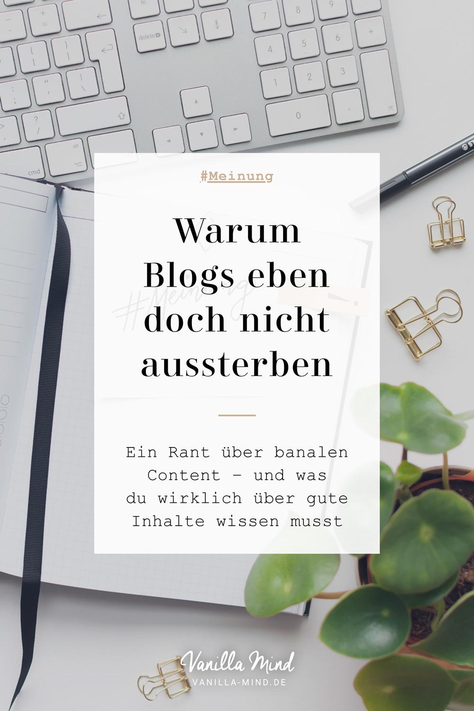 Überall nur noch banaler Content? – Warum Blogs nicht aussterben werden #Bloggen #Social #Media #Content #Marketing