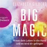 """""""Big Magic"""" von Elisabeth Gilbert // 8 Spotify Hörbücher für mehr Selbstbewusstsein & Mut auf vanilla-mind.de #Achtsamkeit #Selbstbewusstsein #Mindset #innereStärke #Mut"""