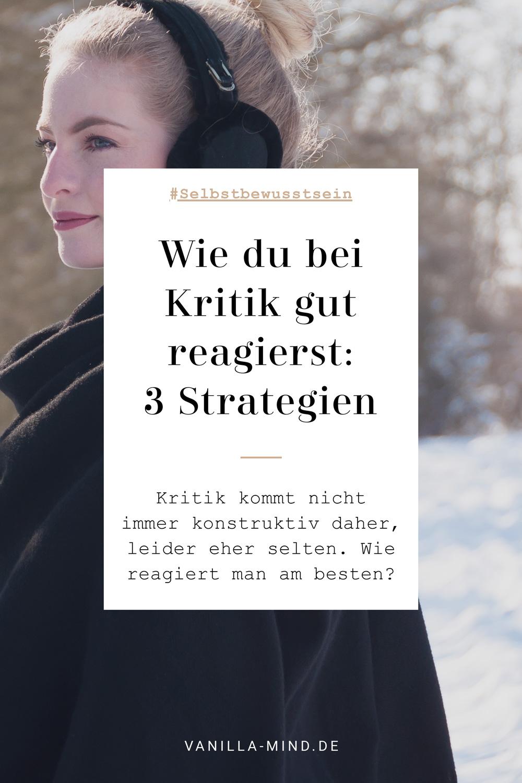 3 Strategien, die helfen, sich Ablehnung nicht zu stark zu Herzen zu nehmen. #Kritik #umgehen #Spruch #Zitat #Kritikfähigkeit #vertragen #annehmen #konstruktiv