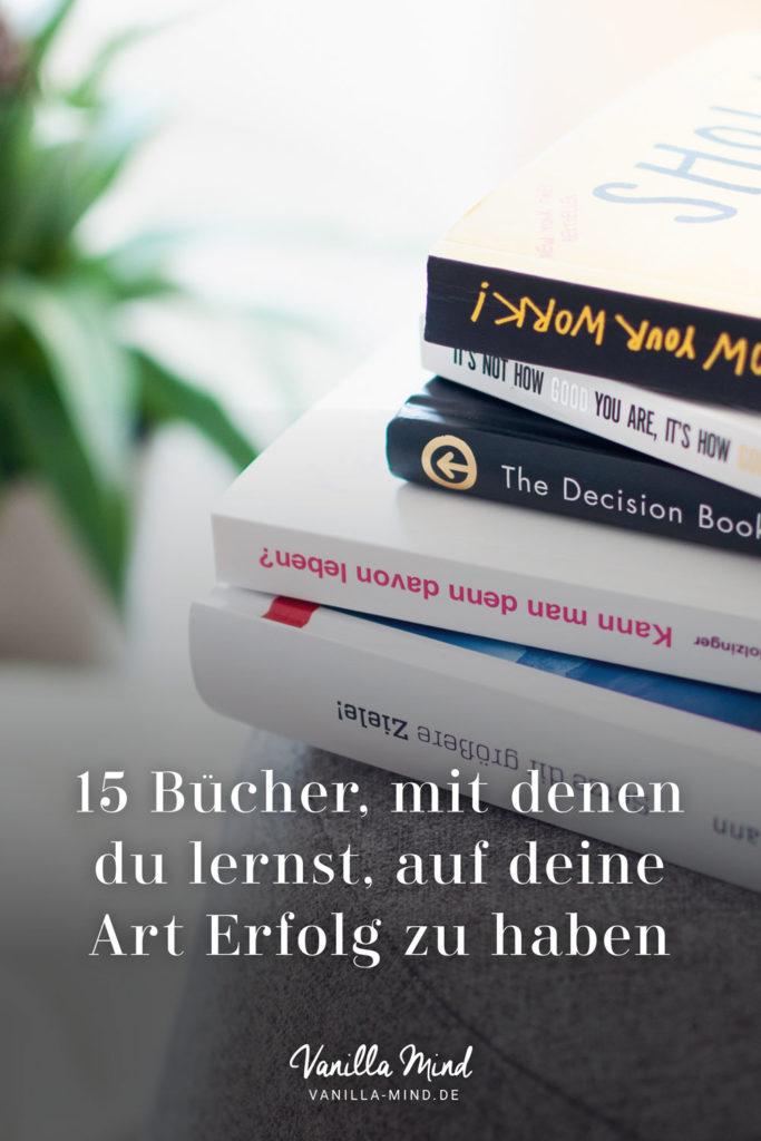 Welche Bücher haben dich in den letzten Jahren besonders weitergebracht? – Hier findest du meine Best-of-Liste mit 15 Buchtipps für dein Erfolgs-Mindset. #Erfolg #Arbeit #Persönlichkeit #Psychologie #mentales #Training #Buchtipps
