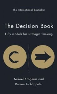 The Decision Book : Fifty Models for Strategic Thinking von Mikael Krogerus