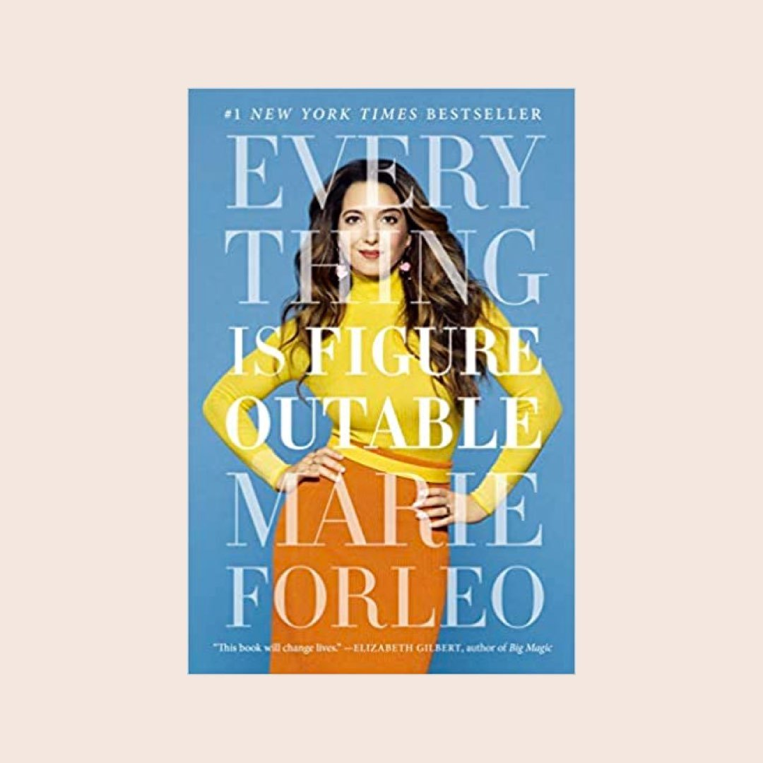 Buchtipp Lebensplanung und Karriere: Everything is Figureoutable: The #1 New York Times Bestseller von Marie Forleo