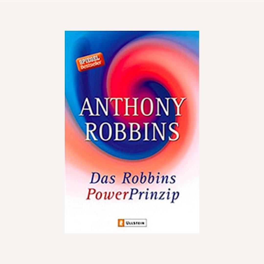 Bücher für mehr Achtsamkeit und Gelassenheit: Das Robbins Power Prinzip: Befreie die innere Kraft von Tony Robbins