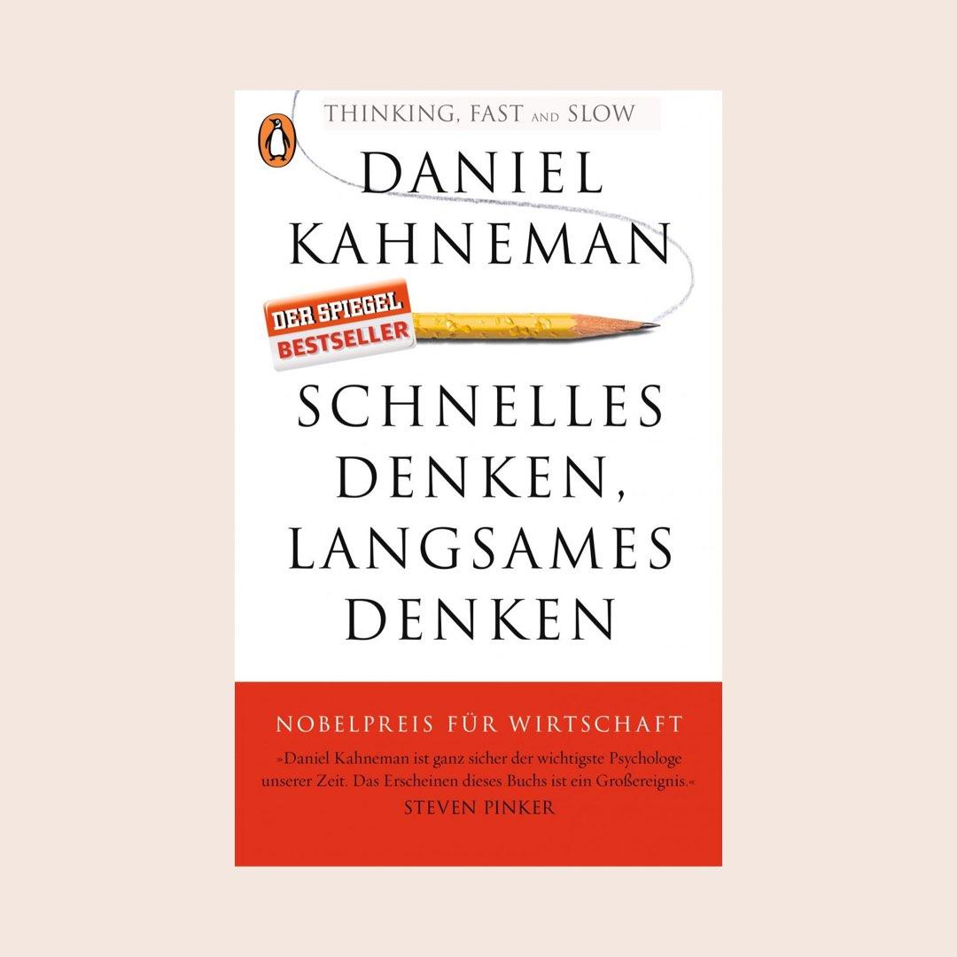 Buch Empfehlungen aus Psychologie & Kommunikation: Schnelles Denken, langsames Denken von Daniel Kahnemann
