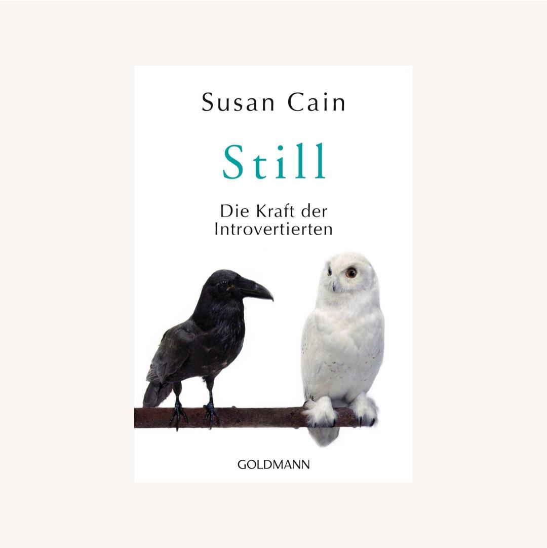 Buch Empfehlungen aus Psychologie & Kommunikation: Still: Die Kraft der Introvertierten von Susan Cain
