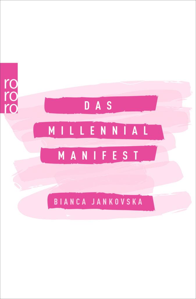 Bianca Jankovska: Das Millennial-Manifest #buchtipp #empfehlung #millenials