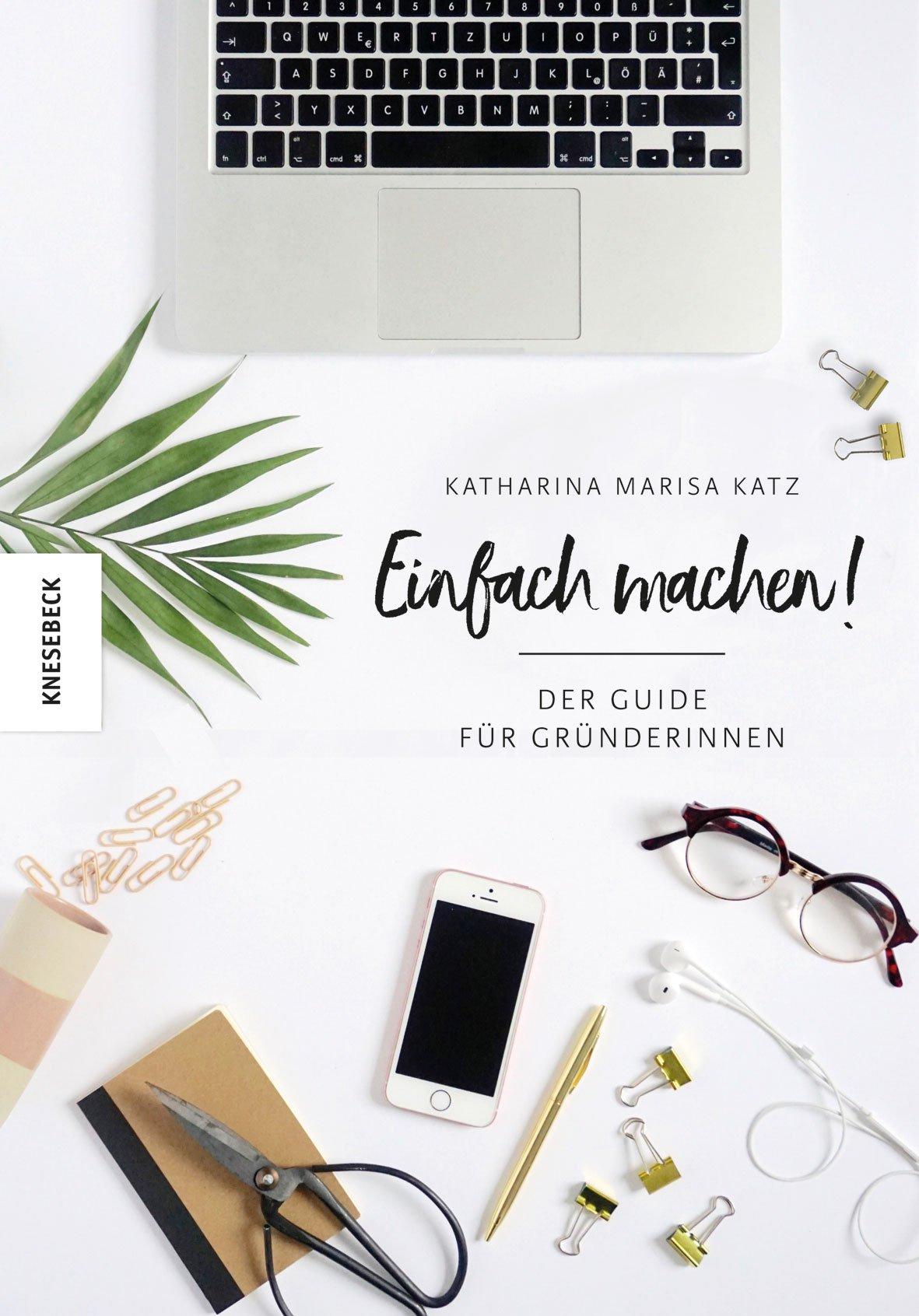 Einfach machen! - Buchtipp für Gründerinnen