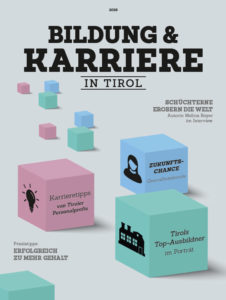 Bildung und Karriere in Tirol: Schüchterne erobern die Welt