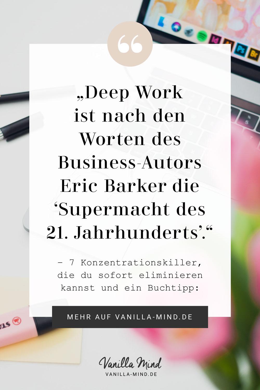 """Cal Newport über Konzentration: """"Den Zustand von Deep Work kann jeder erreichen. Und wer von seinem Arbeitgeber nicht ganz schnell ersetzt werden will, sollte diese Fähigkeit erlernen. Deep Work ist so wichtig, dass wir es mit den Worten des Business-Autors Eric Barker durchaus als """"Supermacht des 21. Jahrhunderts"""" bezeichnen dürfen."""" #deepwork #konzentriert #arbeiten #buchtipp #beruf #job #erfolg #erfolgreich #produktiv"""
