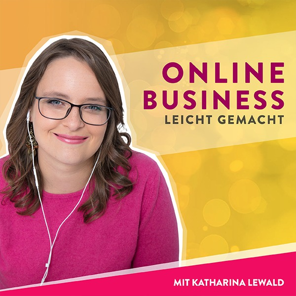 Online-Business leicht gemacht mit Katharina Lewald