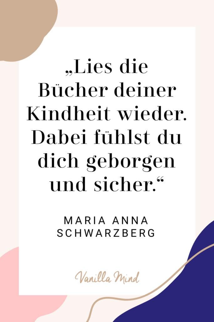 """""""Lies die Bücher deiner Kindheit wieder. Dabei fühlst du dich geborgen und sicher."""" - Maria Anna Schwarzberg im Still & Stark Podcast: Wie übersteht man Krisen und bleibt mental stark? // Wie übersteht man Krisen und bleibt mental stark? Interview mit Maria Anna Schwarzberg, Gründerin von Proud to Be Sensibelchen. // #stillundstark #podcast #stress #krisen #selbstständig #unternehmerin #nichtaufgeben #existenzsängste #mentalestärke"""