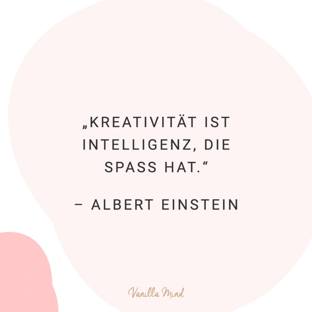 Kreativität ist Intelligenz, die Spaß hat - Albert Einstein // #kreativsein #kreativität #albereinstein #zitate