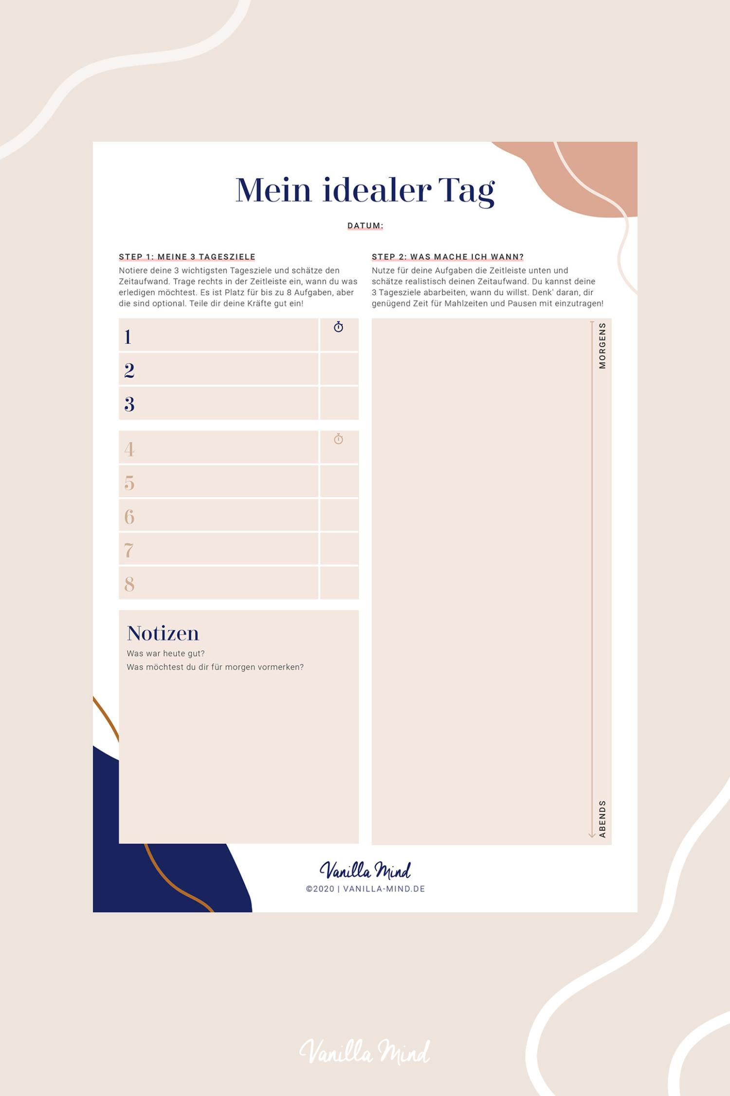 Den Tag planen, aber wie? Hier kommt Hilfe: Meine persönlichen Tipps, eine Anleitung und eine kostenlose Vorlage zum Herunterladen für dich. #stillundstark #vanillamind