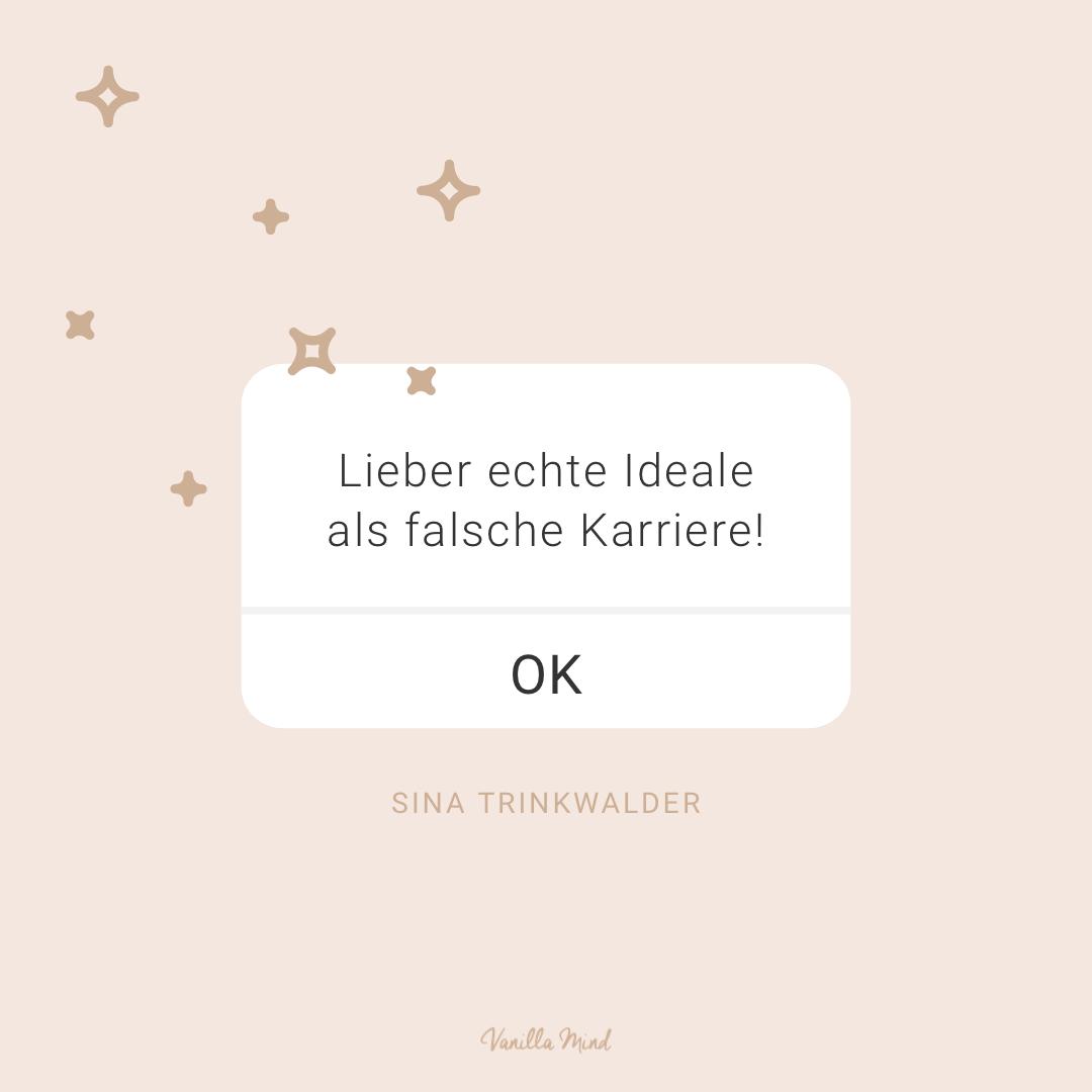 """""""Lieber echte Ideale als falsche Karriere."""" – Sina Trinkwalder #stillundstark"""